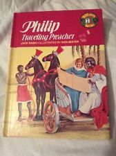 1978 BibLearn Series Philip Traveling Preacher by Jack Naish Hardcover  Book
