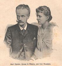 """Porträt """"Karl Theodor, Herzog in Bayern und Gemahlin"""" Original Druck von 1892"""