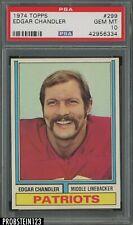 1974 Football Topps #299 Edgar Chandler New England Patriots PSA 10 GEM MINT