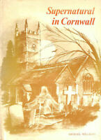 Supernatural in Cornwall by Williams, Michael