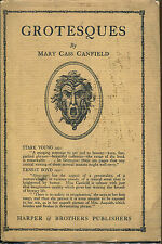 Grotesques and Other Reflections-Mary Cass Canfield-1st Edition/DJ-1927