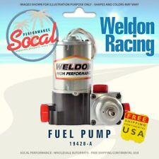 Weldon Racing High Performance Drag Racing Only Fuel Pump 19420 A