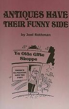 USED (GD) Antiques Have Their Funny Side by Joel Rothman