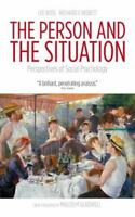 The Person And The Situation: Perspectives Of Social Psychology: By Lee Ross,...