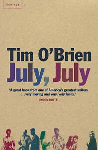July, July by Tim O'Brien (Paperback, 2003)