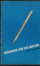 Designing for Die Casting Booklet 1946 Edition New Jersey Zinc Company
