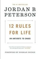 12 Rules for Life : An Antidote to Chaos by Jordan B. Peterson (P.D.F)