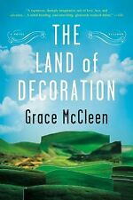 The Land of Decoration : A Novel by Grace McCleen (2013, Paperback)