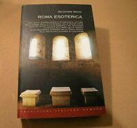 ROMA ESOTERICA 1 edizione 2009 S. Spoto 40°anniversario NEWTON COMPTON EDITORI
