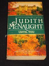 wm* JUDITH McNAUGHT ~ UNTIL YOU