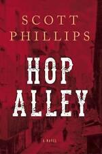 (Very Good)-Hop Alley: A Novel (Paperback)-Phillips, Scott-1619025477