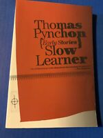Slow Learner : Early Stories by Thomas Pynchon (Little, Brown Paperback • 1998)