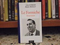 GINO & MICHELE -MATTEO MOLINARI - LE FORMICHE Anno terzo 1995