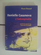 Pierre Durand DANIELLE CASANOVA l'Indomptable 2008 TBE