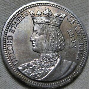 1893 Isabella Quarter Commemorative Nice HI Grade Uncirculated Toned Quarter