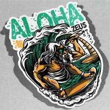 Aloha Zeus Playa Surf Vinilo Pegatina Calcomanía ventana de coche furgoneta bicicleta 3163