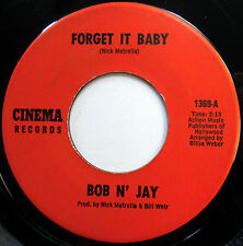 BOB N' JAY 45 Forget It Baby / Crime Doesn't Pay VG++ Rare Release CINEMA e1805
