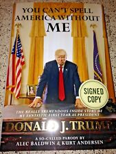 Alec Baldwin SIGNED BOOK You Can't Spell America Without Me Trump Parody 1st/1st