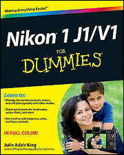 Nikon 1 J1/V1 For Dummies by Julie Adair King (Paperback, 2012)