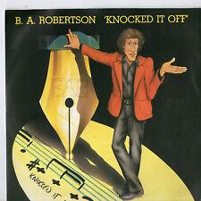 "B A Robertson - Knocked It off 7"" Single 1979"