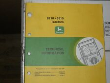 John Deere Technical manual for 6110, 6510 Tractors #FX100138