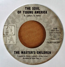 MASTER'S CHILDREN - SOUL OF YOUNG AMERICA b/w WATCH THE CHILDREN / GIVE A DAMN