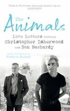 The Animals: Love Letters between Christopher Isherwood and Don Bachardy,Bachard