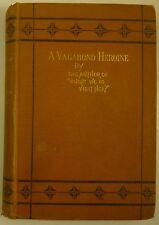 1873 Annie Edwards A VAGABOND HEROINE Scarce NOVEL