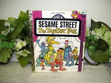 LITTLE GOLDEN BOOK SESAME STREET THE TOGETHER BOOK BY REVENA DWIGHT 1981