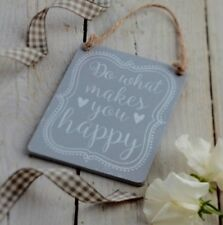 'Do What Makes You Happy' Grey Wooden Hanging Plaque by Gisela Graham
