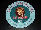 ETIQUETTE - FROMAGE COULOMMIERS - LE LION - MONTMOREAU - CHARENTE- ANCIENNE