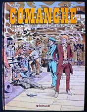 Comanche T12 - Le Dollar a Trois Faces - Eds. Dargaud - 1992 - EO