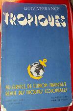 TROPIQUES N°294 DE 1947 SPECIALITES CULINAIRES DES COLONIES