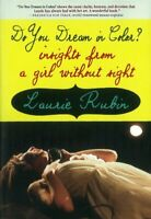 Do You Dream In Color by Laurie Rubin Book The Fast Free Shipping