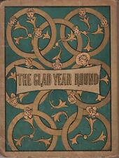 THE GLAD YEAR ROUND FOR BOYS AND GIRLS by A. G.Plympton published by Osgood 1882