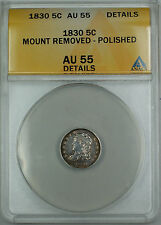 1830 Bust Silver Half Dime 5c, ANACS AU-55 Details (Ex 19th C. Bracelet) TJB