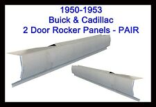 1950 1951 1952 1953 BUICK CADILLAC ROCKER PANELS 2DOOR  NEW PAIR!!