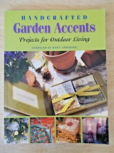 Handcrafted Garden Accents~Dawn Anderson~18 x Outdoor Living Projects~96pp P/B