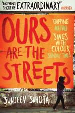 Ours are the Streets by Sunjeev Sahota, NEW Book, FREE & FAST Delivery, (Paperba