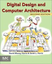 DIGITAL DESIGN AND COMPUTER ARCHITECTURE - HARRIS, DAVID MONEY/ HARRIS, SARAH L.