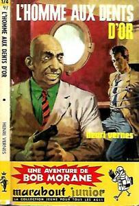 BOB MORANE 174--L'HOMME AUX DENTS D'OR--HENRI VERNES-Edition Originale MARABOUT