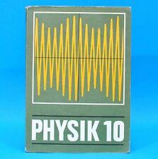 DDR Schulbuch Physik Klasse 10 Auflage 1985 Kernphysik Schwingungen Wellen
