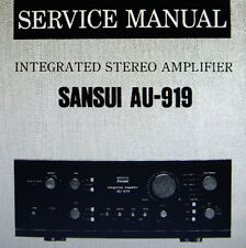 SANSUI AU-919 INTEGRATED ST AMP SERVICE MANUAL INC SCHEM PRINTED BOUND ENGLISH