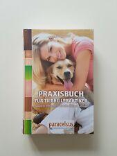 Praxisbuch für Tierheilpraktiker (2016, Zustand sehr gut)