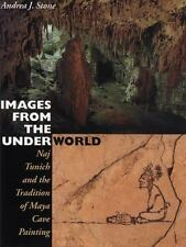 Images from the Underworld: Naj Tunich and the Tradition of Maya Cave Painting (