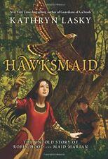 Hawksmaid: The Untold Story of Robin Hood and Maid