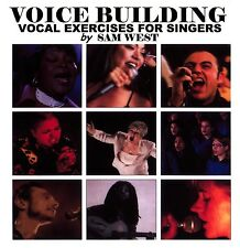 Voice Building CD Vocal Exercises for Singers by Sam West