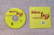 """CD AUDIO MUSIQUE/ UMBERTO TOZZI """"CONCHIGLIA DI DIAMANTE"""" CD SINGLE PROMO 1T 1999"""