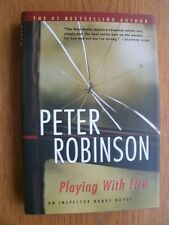 Peter Robinson Playing With Fire 1st Canadian Ed SIGNED HC Fine