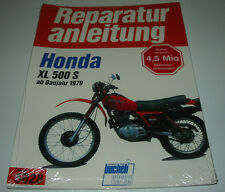 Reparaturanleitung Honda XL 500 S ab Baujahr 1979 Enduro Bucheli NEU!